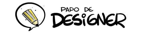 PAPO DE DESIGNER