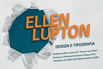 Palestras com Ellen Lupton em S