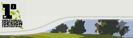 1o Concurso Nacional de Design Sustentável