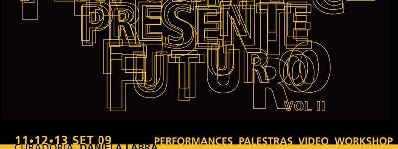 Performance Presente Futuro vol II