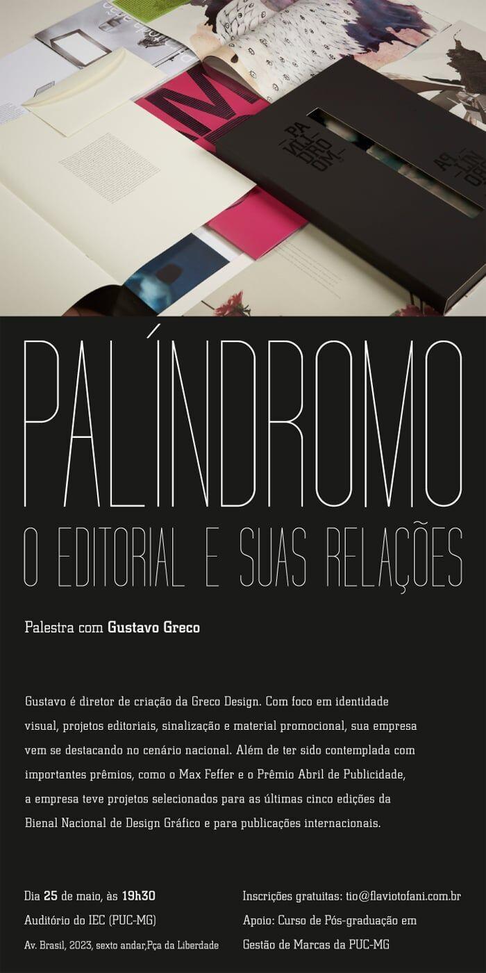 Palestra: PALÍNDROMO. O editorial e suas relações com Gustavo Grecco