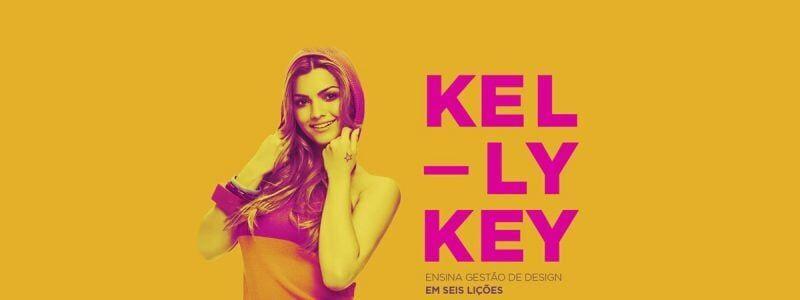 Kelly Key ensina Gestão de Design
